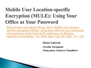 Mobile  User Location- specific Encryption  (MULE):  Using Your Office as Your Password
