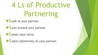 4  Ls  of Productive  Partnering
