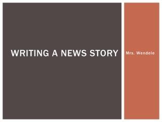 Writing a news story