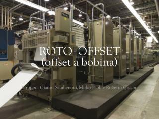 ROTO  OFFSET (offset a bobina)