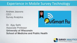 Experience  in Mobile Survey Technology