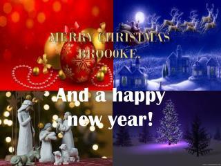 Merry Christmas broo0ke,