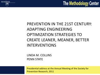 Presidential address at the Annual Meeting of the Society for Prevention Research, 2011