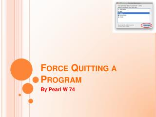 Force Quitting a Program