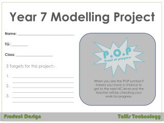 Year 7 Modelling Project