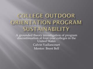 College Outdoor Orientation Program Sustainability