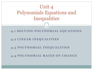 Unit 4 Polynomials Equations and Inequalities