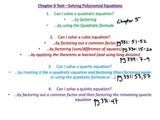 Chapter 6 Test—Solving Polynomial Equations Can I solve a quadratic equation? …by  factoring
