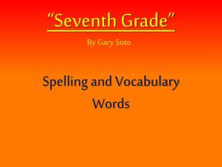 �Seventh Grade�