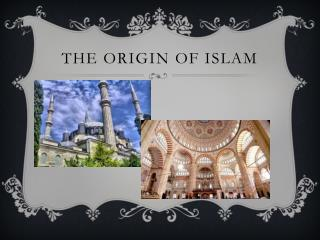 The Origin of Islam