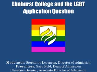 Elmhurst College and the LGBT Application Question