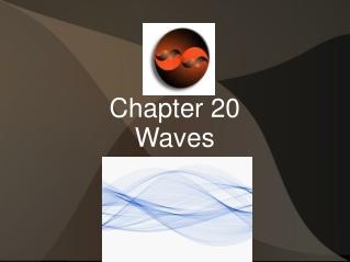 Wave Behavior
