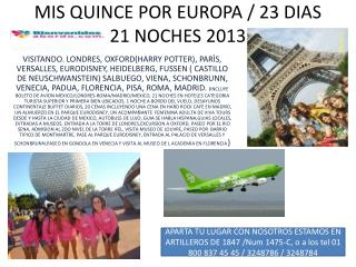 MIS QUINCE POR EUROPA / 23 DIAS 21 NOCHES 2013