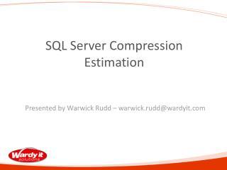 SQL Server Compression Estimation