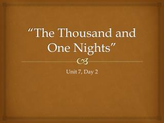 """""""The Thousand and One Nights"""""""