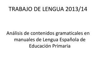 TRABAJO DE LENGUA 2013/14