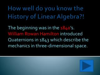 How well do you know the History of Linear Algebra?!