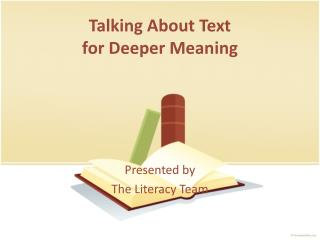 Talking  About  Text for  Deeper Meaning