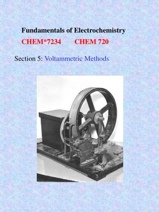 Fundamentals of Electrochemistry CHEM7234 CHEM 720