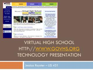 Virtual High School  govhs Technology Presentation
