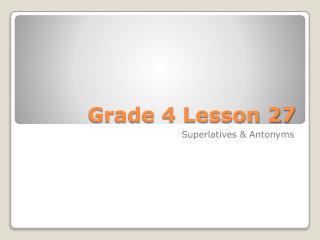 Grade 4 Lesson 27