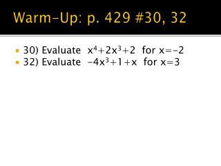 Warm-Up:  p. 429 #30, 32