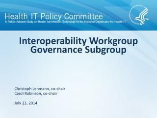 Interoperability Workgroup Governance Subgroup