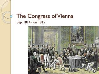 The Congress of Vienna