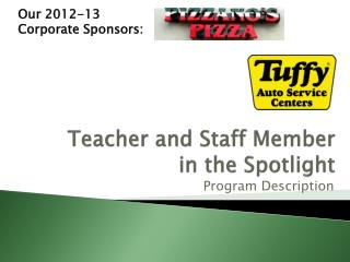 Teacher and Staff Member  in the Spotlight