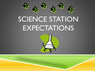 Science station expectations
