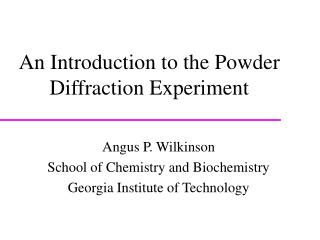 An Introduction to the Powder Diffraction Experiment