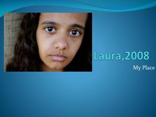 Laura,2008