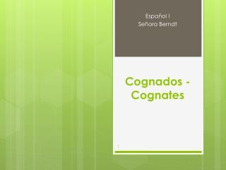 Cognados  - Cognates