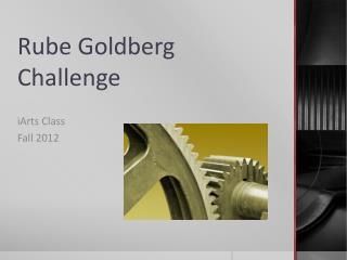 Rube Goldberg Challenge