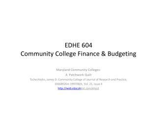 EDHE 604 Community College Finance & Budgeting