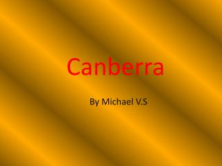 Canberra By Michael V.S