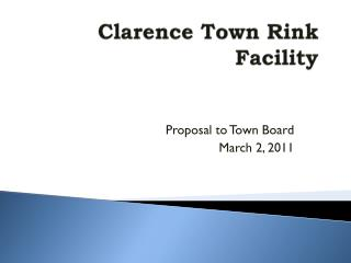 Clarence Town Rink Facility