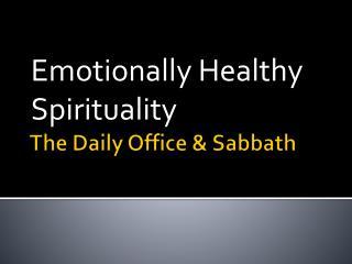 The Daily Office & Sabbath