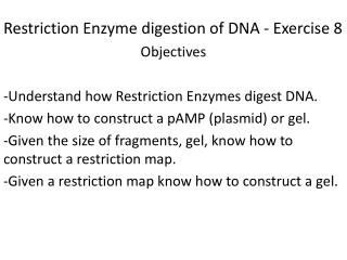 Restriction Enzyme digestion of DNA - Exercise 8
