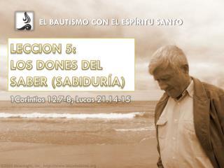 LECCION 5:  LOS  DONES DEL SABER (SABIDURÍA )