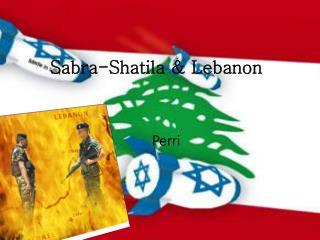 Sabra-Shatila & Lebanon