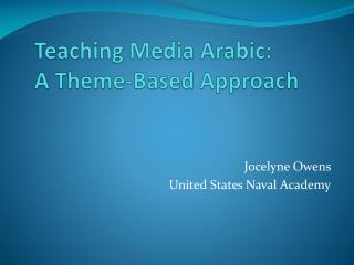 Teaching Media Arabic: A Theme-Based Approach