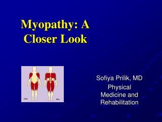 Myopathy: A Closer Look