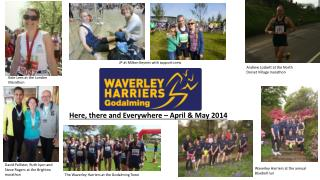 Here, there and Everywhere – April & May 2014