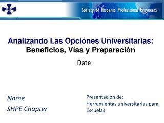 Analizando Las Opciones Universitarias: Beneficios, Vías y Preparación