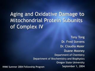 Aging and Oxidative Damage to Mitochondrial Protein Subunits of Complex IV
