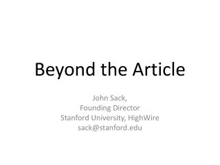 Beyond the Article