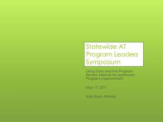 Statewide AT Program Leaders Symposium