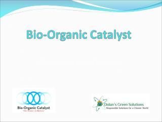 Bio-Organic Catalyst