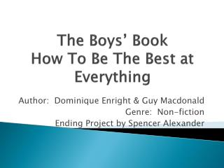 The Boys' Book How To Be The Best at Everything